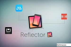 Reflector 3.2.1 Crack Mac With License Key 2021 Free Download