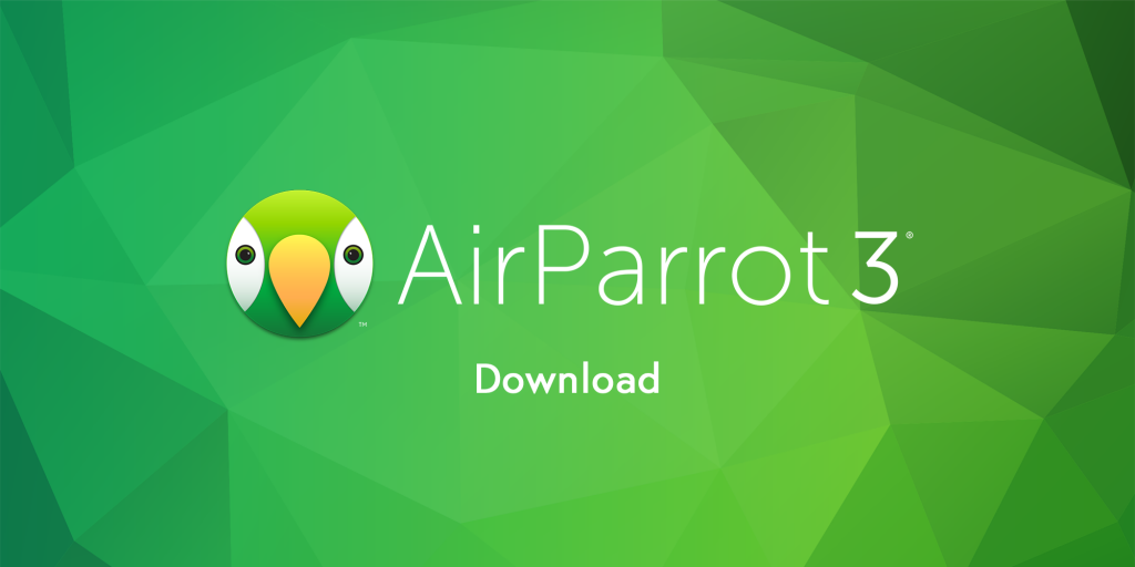 AirParrot For Mac 3.1.1 Crack With License Key 2021 Free